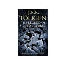 Tolkien Jrr Legend of Sigurd and Gudrún